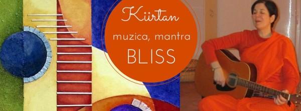 Kiirtan: Muzica, Mantra, Bliss!